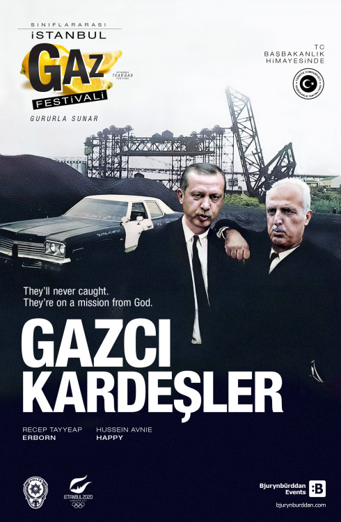 bjurynburddan:   VEE GAZCI KARDEŞLER SAHNEDE!..  They'll never caught. They're on a mission from God. Made by Bjurynbũrddan