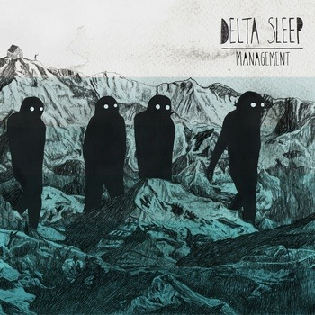 New Delta Sleep EP 'Management' out today. Delta Sleep are an excellent U.K. math rock band and deserve far more recognition. Listen to the EP and if you like it, buy it. Or rip it, whatever, pass it round and get it heard. http://deltasleep.bandcamp.com/album/management