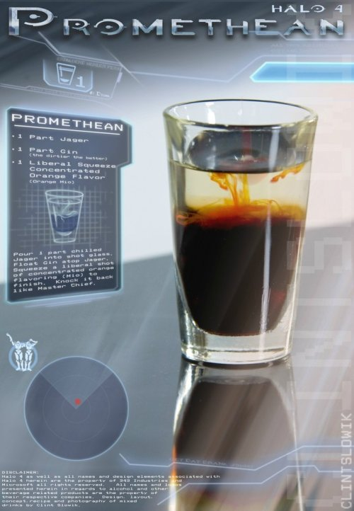 thedrunkenmoogle:  Promethean (Halo 4 cocktail) Ingredients:1 part Jager1 part GinOrange Mio Directions: Add the Jager to a shot glass, then float the gin on top. Squeeze a liberal portion of Orange Mio flavoring in to finish.  Drink created and photographed by Clint Slowik.