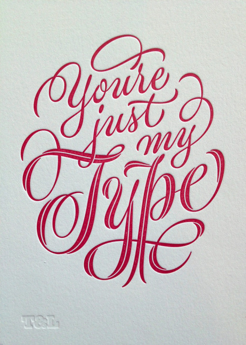 Valentine's day idea? Not only is the lettering beautiful —  that split 'Type' — but I'm loving the soft indentation on the 'spongy' paper and the depth of colour from this scarlet ink. This limited edition letterpress print might make a nice gift… OK yes, I just convinced myself and bought one.  beautifultype:  Beautiful lettering poster by Ken Barber, printed by The Aesthetic Union. You could buy a copy here and learn more about the process on Ken's blog post.