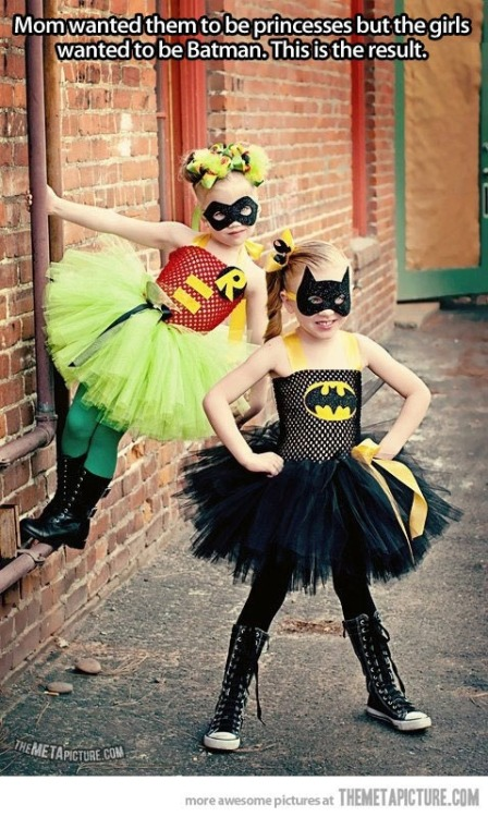 Princess batman and princess robin!