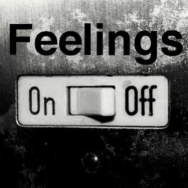 Right now I wish I could turn all my feeling off right now! FML!!!!!