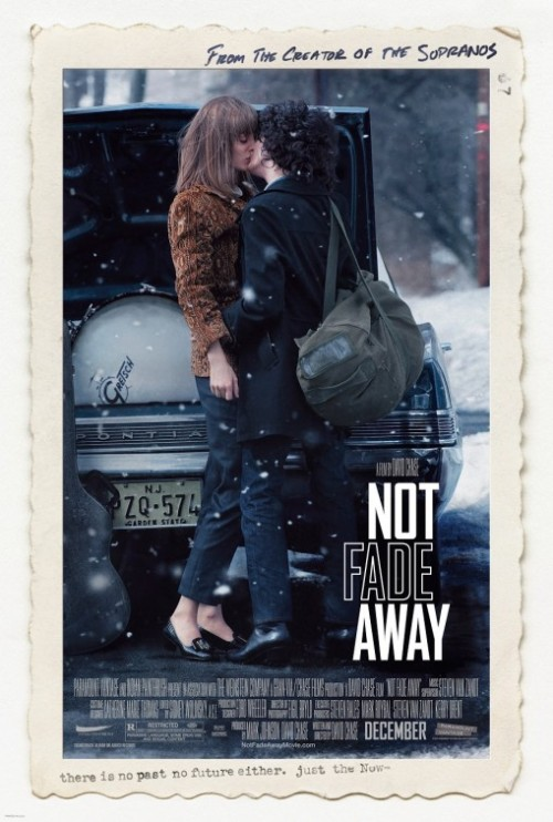 81/2013 Movie List 214. Not Fade Away (2012) Set in suburban New Jersey the 1960s, a group of friends form a rock band and try to make it big.   Director:  David Chase  Writer:  David Chase  Stars:  John Magaro, Jack Huston, Will Brill | See full cast and crew