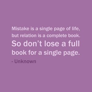 Quote Of The Day: May 17, 2013Mistake is a single page of life, but relation is a complete book. So don't lose a full book for a…View Post