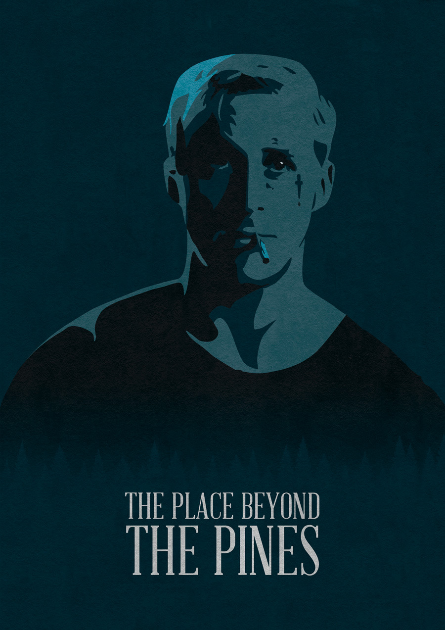 fuckyeahmovieposters:  The Place Beyond the Pines by Oliver Shilling