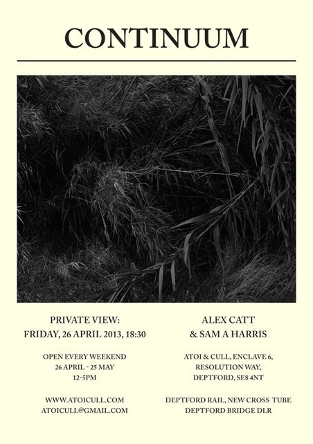 Alex Catt & Sam A Harris @ Atoi & Cull, Deptford
