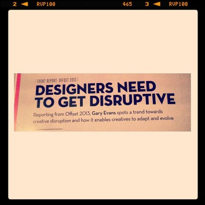 Attn designers: get disruptive//stop playing it safe #notetoself #squaready #computerartsmag