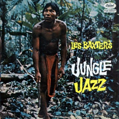 Les Baxter - Jungle Jazz, Capitol Records, 1958
