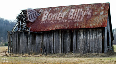Boner Billy Vintage Barn Signage  We cannot thank Boner Nation enough for finding Boner Billy vintage and sending it in to us. This old barn setting off California HWY 50 heading up the mountain to South Tahoe is believed to have been painted back in the mid 1930's. We will continue sharing Boner Billy vintage as we get it and thank the many people out there that spot it and sent it in.    More Boner Billy vintage items all sent to us my people like you.