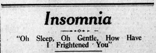 """""""Insomnia. 'Oh sleep, oh gentle, how have I frightened you."""" From The Bombay Chronicle, 1934. Newsworthy: a collection of weird headlines and book titles. Wondering about this post? Wait for the dissertation (TBA).For now: Weblog ◆ Books ◆ Videos ◆ Music ◆ Etsy #vintage headline#insomnia"""