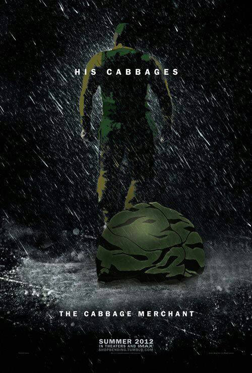 "insert-a-url-here:  [Image description: A dark movie poster with the cabbage merchant from A:TLA walking away in the background, and a cabbage in the foreground. Text reads: ""his cabbages. the cabbage merchant"" then in smaller font ""summer 2012. in theaters and IMAX. shopbending.tumblr.com""] They took his cabbages, he took their lives."