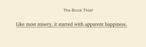 quote-book:  Death (the narrator in The Book Thief) by Markus Zusak