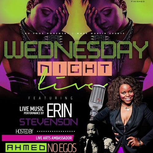 Tonight @erinstevenson Live at #Sugarhill•hosted by Ahmed No Egos (Erin has performed with Janet Jackson & J. Lo)