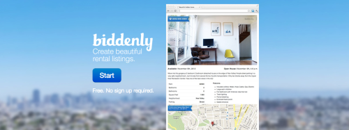So a couple of weeks ago some friends and I quietly launched Biddenly, a site that helps people create beautiful rental listings for Craigslist. Now we need a lot of user testing. If you have a moment, please check it out and write us with your feedback (what you would improve, any bugs you find, and general suggestions) to info@biddenly.com. It would help us a lot before we can get to a public launch. Thanks! http://biddenly.compassword: kickstarter23
