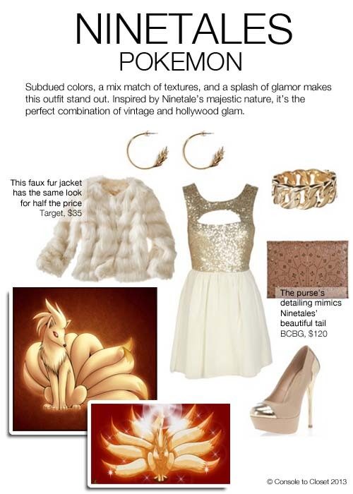 Inspired by Ninetales from Pokèmon Dress: Chiara - Gold Sequin Embellished Cream Chiffon Dress, $40 / Coat: Target - Mossimo Faux Fur Coat in Cream, $35 / Shoes: Dorothy Perkins Kardashian Gold Platforms, $95 / Clutch: BCBG - Lasercut Harlow Clutch, $128 / Bracelet: Diva - Gold Chain Link Bracelet, $15 / Earrings: Stylebop - Gold Small Spiked Tail Hoops, $180