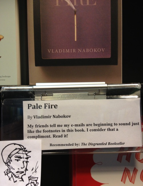 The Disgruntled Bookseller's Staff Pick #8: Nabokov's Pale Fire