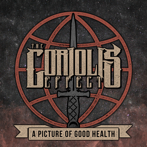 The Coriolis Effect - A Picture Of Good Health [EP] (2013)
