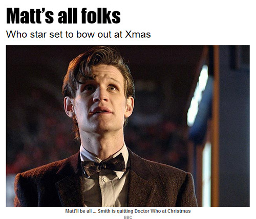 Doctor Who bosses are lining up Matt Smith's exit for Christmas — when he will regenerate into the 12th Time Lord