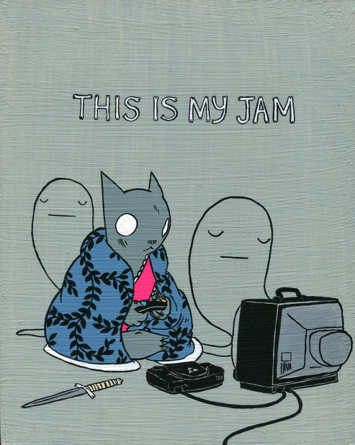 dethpsun:  This is My Jam.