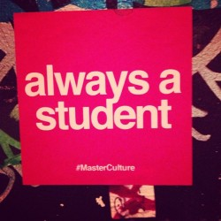 Always learning #masterculture