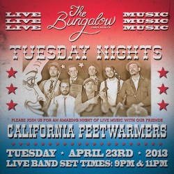 Live music at @thebungalowSM every Tuesday Night with California Feetwarmers starting April 23, 2013. Set times 9pm & 11pm #blues #jazz