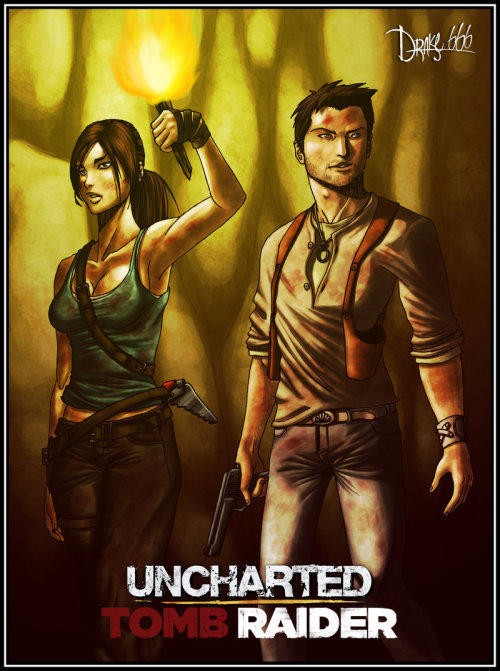 """Uncharted X Tomb Raider"" by: drake—-666"