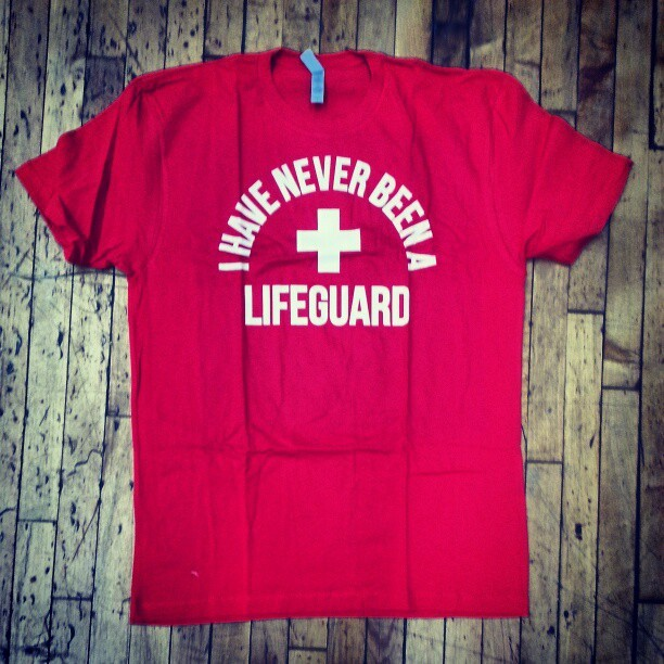 Finally! A realistic lifeguard t shirt! #districtlines GET YOURS:https://www.districtlines.com/66131-I-Have-Never-Been-A-Lifeguard-T-Shirt/Mike-Falzone