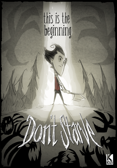 jeffagala:  Don't Starve officially launched a few weeks ago, this was the poster I did for it.
