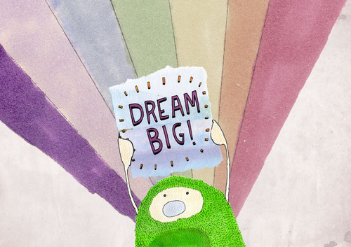 Dream Big! By Dallas Clayton