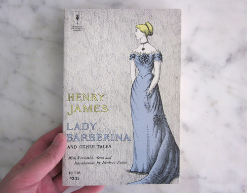 Lady Barberina and Other Tales (1961) by Henry James. Cover Illustrated by Edward Gorey. Published by Grosset's Universal Library.