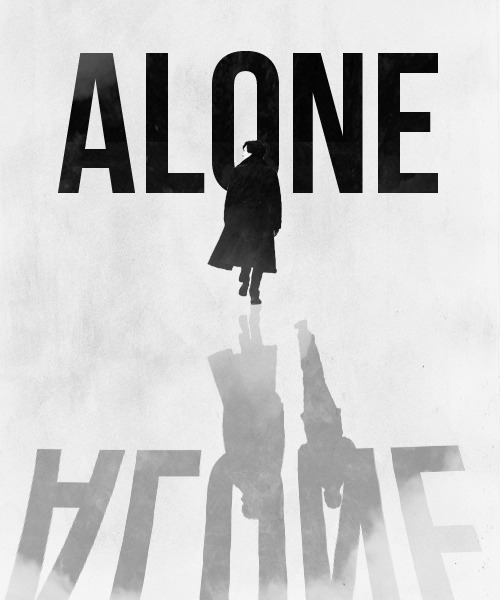 Alone is what I have.  Alone protects me.