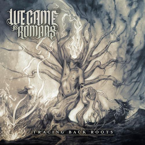 "bryanstars:  We Came As Romans have announced their new album ""Tracing Back Roots"" which is set to be released on July 23rd through Equal Vision Records. Check out the artwork above and the track list below! 1. Tracing Back Roots 2. Fade Away 3. I Survive ft. Aaron Gillespie 4. Ghosts 5. Present, Future, and Past 6. Never Let Me Go 7. Hope 8. Tell Me Now 9. A Moment 10. I Am Free 11. Through the Darkest Dark and Brightest Bright"