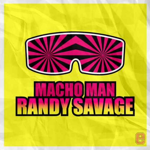 "My Tribute to ""Macho Man"" Randy Savage"