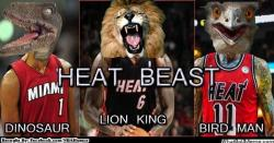 thenbamemes:  The Heat are BEAST…literally!