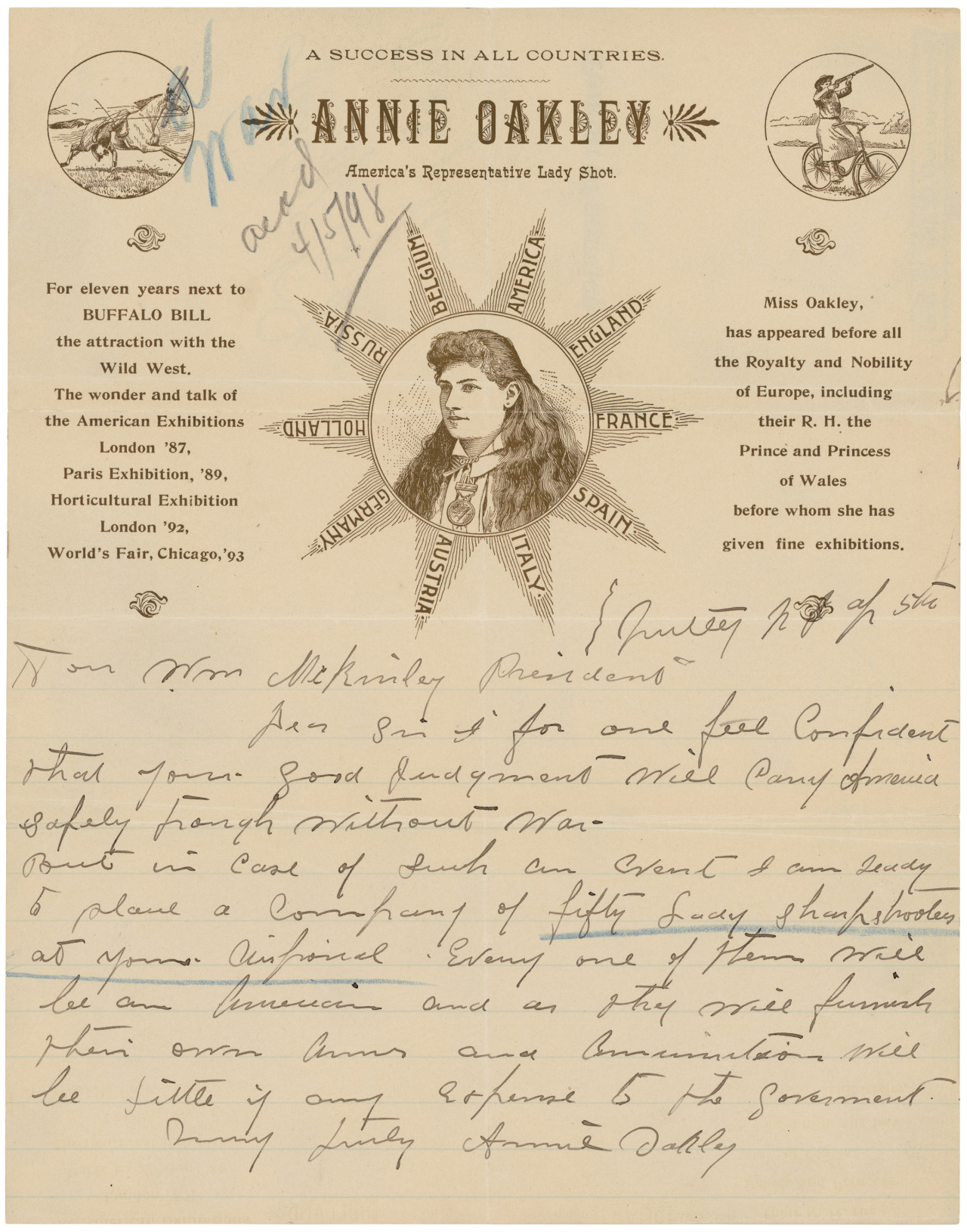 """…I am ready to place a company of fifty lady sharpshooters at your disposal.""   usnatarchivesexhibits:  Letter to President William McKinley from Annie Oakley in which she offers the services of a company of fifty lady American sharpshooters who would provide their own arms and ammunition, to the government should war break out with Spain., 04/05/1898 - 04/05/1898 Item from Records of the Adjutant General's Office. (03/04/1907 - 09/18/1947) Don't forget—the National Archives' new exhibition ""Making Their Mark: Stories Through Signatures"" opens March 21, 2014. Source: http://go.usa.gov/DykQ"