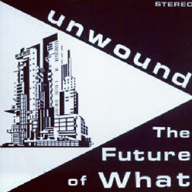 granda almbum! #unwound #thefutureofwhat #post-hardcore