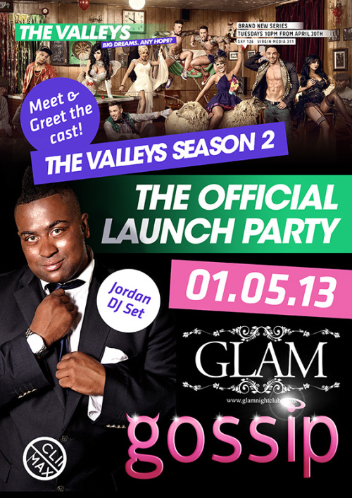Party with the cast of MTV The Valleys tomorrow night at GOSSIP featuring DJ Sets from LIAM & JORDAN!
