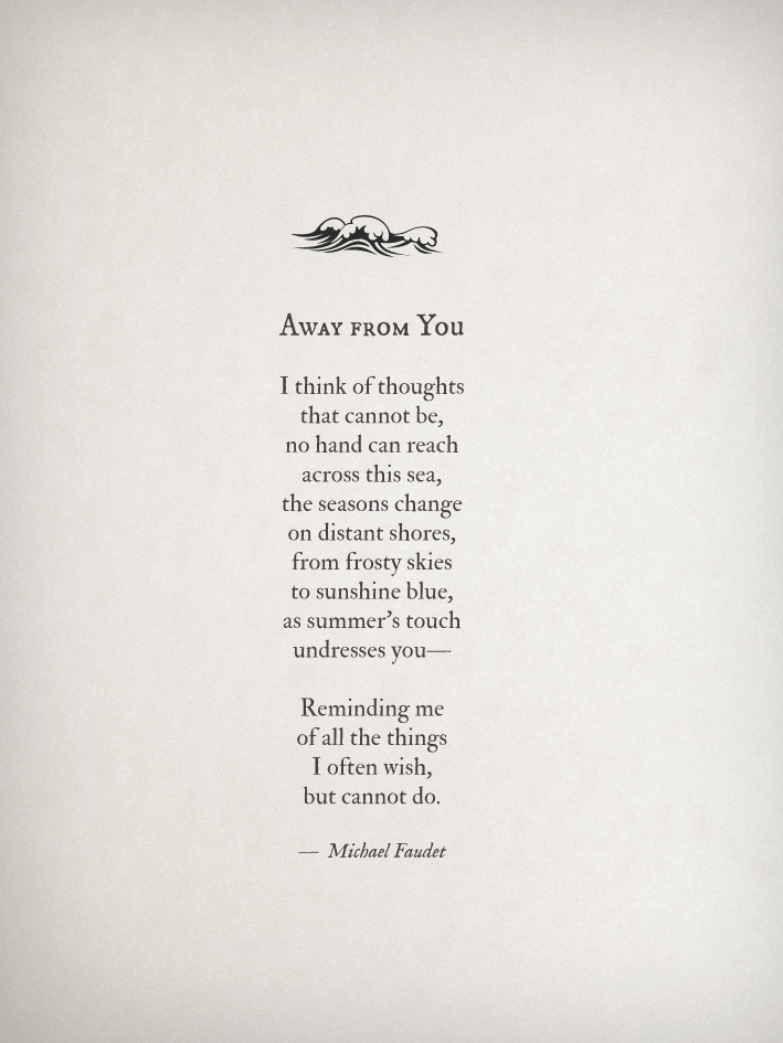michaelfaudet:  Away From You by Michael Faudet