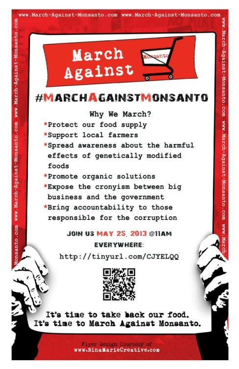 Don't forget!!! Find a March Against Monsanto event near you HERE