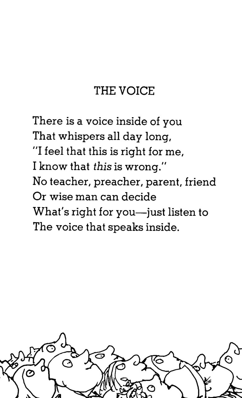 "larmoyante:  Shel Silverstein, ""The Voice""  ~ Voice ~ It's a gift from Allah right? Listen to Allah - AlQuran and Sunnah as guidance ;)"