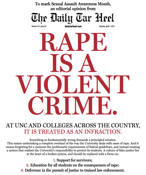 datebynumbers:  safercampus:  The front of the UNC Tarheel Student Newspaper #SAAM  Yes!  Amazing job, DTH!  (And thank you sticky for sending this to me.)  Wowowow.