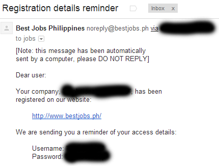 bestjobs.ph Jobs board I didn't even request my details they just sent them to me a few days ago as a 'reminder' .