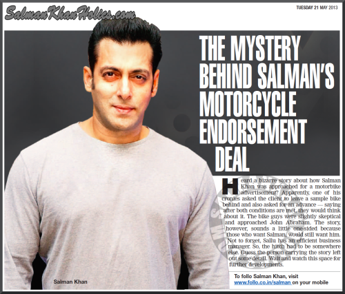 "★ The mystery behind Salman's motorcycle endorsement deal ! ""The story, however, sounds a little one-sided because those who want Salman, would still want him….."
