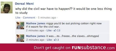 funsubstance:  Civil war  Idiot