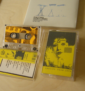 (via ◉Dylan Ettinger - 'Crucify Your Love' tape (Night-People Records))