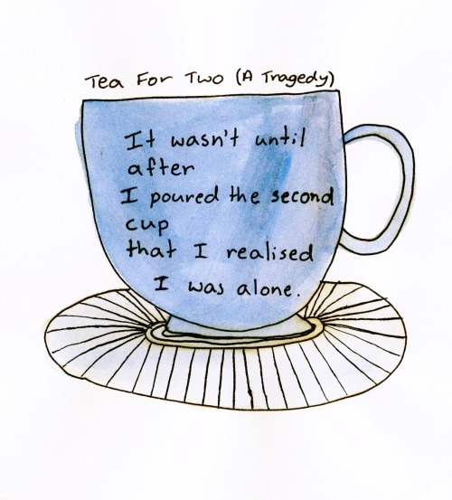 mandorkus:  irredescent:  toujoursperdus:  Tea For Two (A Tragedy) | December 2012 This has always been one of my favourite poems.   is it ridiculous that this makes me tear up idk what is wrong with me tonight but this just gets to me ugh  Johnlock's greatest sorrow.