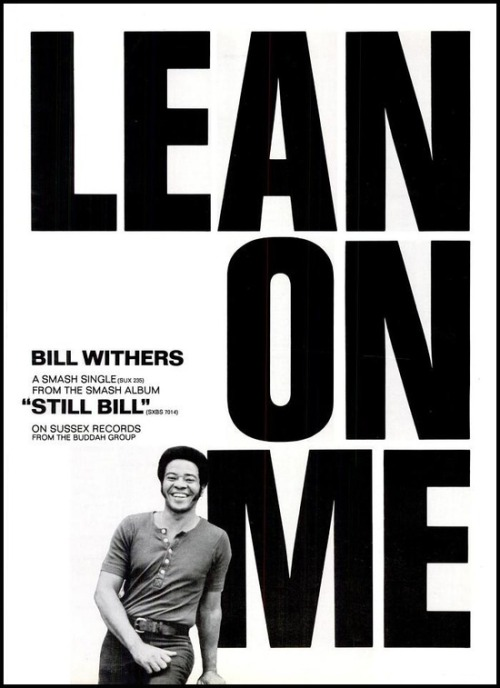 superseventies:  Bill Withers, 'Lean on Me' - 1972 promo advertisement.