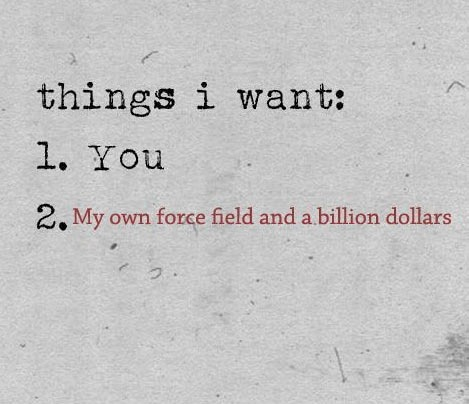 Things I want.