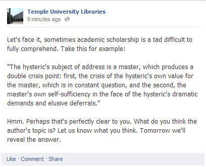 We posted this on our Temple Libraries Facebook page today. Where do you think this quote comes from? What was the author's topic? For the answer check our Facebook page tomorrow.