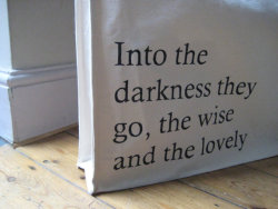 Edna St. Vincent Millay Into The Darkness They Go Quote
